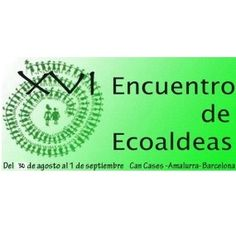 XVI. ENCUENTRO DE ECOALDEAS DE LA PENÍNSULA
