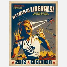 Attack Of The Liberals 18x24 now featured on Fab.