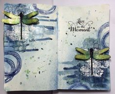 Visible Image stamps - Journal Pages - Live in the Moment - dragonfly stamps - Corrie Herriman