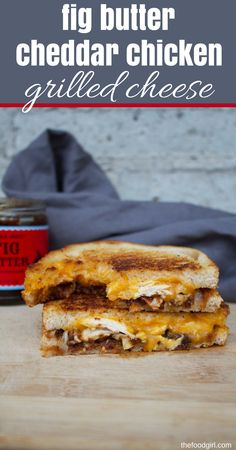 fig butter cheddar chicken grilled cheese | recipes | rotisserie chicken recipes | grilled cheese sandwich | fig butter | cheddar cheese | easy recipes | sourdough