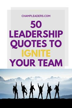 Ignite Your Team with Leadership Quotes that both inspire and motivate them not only to work better as a team but also help them in their careers. Leadership Coaching, Leadership Development, Communication Skills, Personal Development, Leadership Qualities, Effective Communication, Team Activities, Leadership Activities, Motivational Quotes