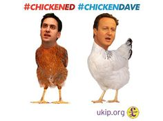 Q: Why did the chickens cross the road?  A: To avoid debating Nigel Farage!