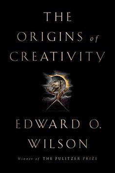 The Origins of Creativity Liveright https://www.amazon.ca/dp/B074D56S3G/ref=cm_sw_r_pi_awdb_t1_x_ZQ7EAb09V8ZV1
