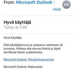 Oletko käyttäjätunnus? Jos et ole et myöskään mene Microsoftin nimissä lähetettyyn halpaan.
