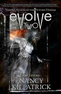 Evolve Two: Vampire Stories of the Future Undead