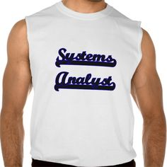 Systems Analyst Classic Job Design Sleeveless T Shirt, Hoodie Sweatshirt