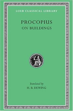 Procopius, Vol. 7: On Buildings, General Index (Loeb Clas...
