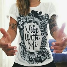 Vibes T shirt Vibe with me tee, good vibes only tee, new, really cute, UNBRANDED Wildfox Tops Tees - Short Sleeve