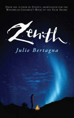 Zenith by Julie Bertagna (Book # 2 in the Raging Earth Trilogy)