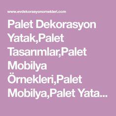 Palet Dekorasyon Yatak,Palet Tasarımlar,Palet Mobilya Örnekleri,Palet Mobilya,Palet Yatak Yapımı,Palet Yatak Odası,Palet Modelleri,Palet Mobilya,Palet Sandalye,Palet Sehpa,Palet Koltuk Nasıl Yapılır?