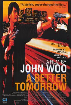 Ying hung boon sik (A Better Tomorrow), 1986 - USA poster