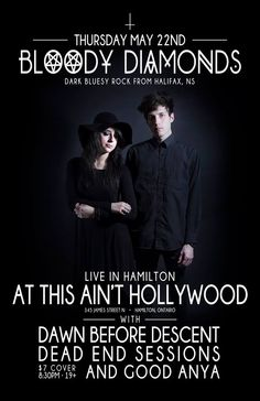BloodyDiamonds/DawnBeforeDescent/DeadEndSessions/GoodAnya May 22 May 22, Dead Ends, Hollywood