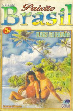 Meus Romances Blog: Ilhas Da Paixão - Carolina F. Menezes - Paixão Bra...