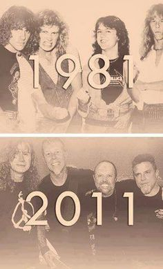 Then and now. Metallica