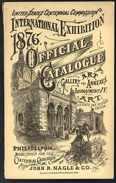 Official catalog of the 1876 International Exhibition, Philadelphia PA