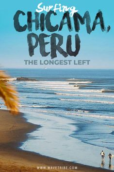 Surfing Chicama, Peru - The Longest Left Surf Travel, Surf Trip, Offshore Wind, Long A, Good Day, Peru, How To Find Out, Coastal, Waves