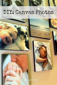 I can't believe how simple this sounds, Heck of a lot cheaper than getting them made:) DIY canvas photos... super easy!