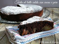 torta al latte caldo con cacao e pere - nella cucina di laura