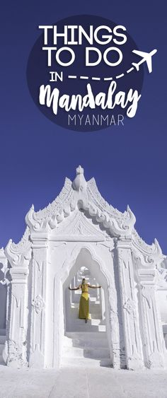 Traveling to Myanmar? Don't skip Mandalay, there are a ton of things to do in Mandalay. Complete Mandalay guide with suggested hotels, restaurants, attractions, and transportation. via @gettingstamped