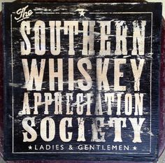 Whiskey Appreciation Society 12 x 12 wood sign by OldDirtyType, $40.00
