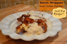 Crockpot Bacon Wrapped Sour Cream Chicken recipe by CentsLess Deals Best Crockpot Recipes, Slow Cooker Recipes, Great Recipes, Cooking Recipes, Favorite Recipes, Yummy Recipes, Yummy Food, Crock Pot Food, Crockpot Dishes