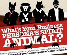 You have a business personality whether you consciously think about it or not. Do you know what your business persona's animal spirit is?