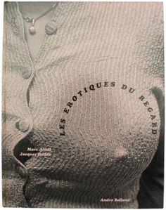 Les Erotiques du Regard. 1968