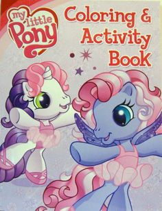 My Little Pony Coloring Book And Activity 4 By Bendon Publishing