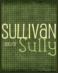 Boy Names: Sullivan and Sully. Meaning: Dark Eyes (Sullivan) From the South (Sully). Sully is the perfect nickname for Sullivan and both names are on here because they also work as individual names.