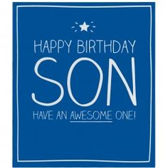 Happy Birthday Son Card 21st Messages Pictures
