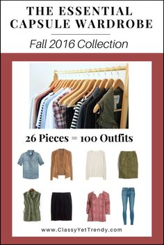 The Essential Capsule Wardrobe E-Book: Fall 2016 Collection - Classy Yet Trendy Capsule Wardrobe Mom, Wardrobe Basics, Fall Wardrobe, Wardrobe Ideas, Mom Wardrobe, Classy Yet Trendy, Minimalist Wardrobe, Minimalist Outfits, Minimalist Living