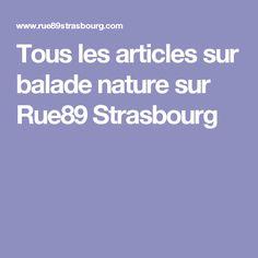 Tous les articles sur balade nature sur Rue89 Strasbourg