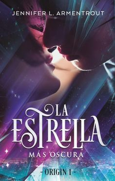 Buy La estrella más oscura by Jennifer Armentrout and Read this Book on Kobo's Free Apps. Discover Kobo's Vast Collection of Ebooks and Audiobooks Today - Over 4 Million Titles! I Love Books, Books To Read, My Books, This Book, Book Club Books, Book Lists, Jennifer L Armentrout, Daemon Black, Lux Series