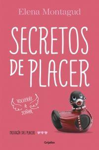 megustaleer - Secretos de placer (Trilogía del placer 3) - Elena Montagud