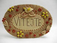 Vítejte Ze šamotové hlíny, vhodné i k venkovní dekoraci. Velikost 15,5 x 22,5 cm (vxš).