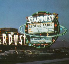 The Stardust in Las Vegas, the brainchild of Tony Cornero, opened in 1954 and closed on November 1, 2006, later being imploded on March 13, 2007.