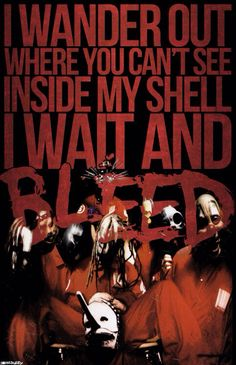 Slipknot Wait and Bleed