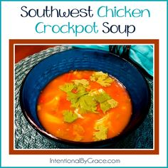 Southwest Chicken Crockpot Soup Recipe - easy meal idea that works well for freezer cooking too.