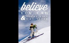 14 most cringeworthy 'inspirational' ski posters - image 101 of 14 Snowboard, Ski Posters, Movie Posters, Believe In You, Skiing, Baseball Cards, Inspirational, Pictures, Life