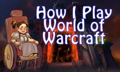 How I Play World of Warcraft with a Disability