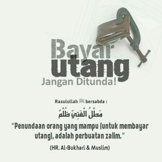 Bayar utang Islamic Qoutes, Islamic Messages, Muslim Quotes, Best Quotes, Life Quotes, Islam Quran, Doa Islam, All About Islam, Learn Islam