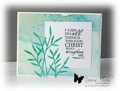 Hand stamped card by Diana Nguyen using the Philippians 4:13 verse from Verve's Scripture Medley 1 set. #vervestamps #faithmedley