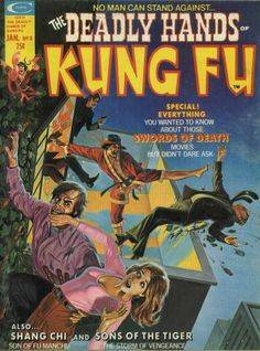 Deadly Hands of Kung Fu Vol 1 #8  January, 1975   Cover Artists Bob Larkin