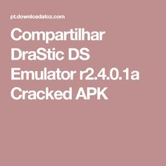 drastic ds apk cracked