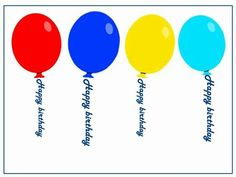 """A fun birthday template showing four colourful balloons. Instead of string holding them up it's the words """"happy birthday"""". This could be used for a birthday invitation or card."""