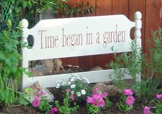 """Time began in a garden"" ... Made by painting a twin size bed headboard ~ nice tutorial on how to do the lettering...."