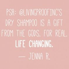 Jenna loves Living Proof's Perfect hair Day Dry Shampoo.
