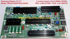 Samsung PN51D7000FFXZA / Y sustain board: BN96-16529A, LJ92-01766A  #Samsung