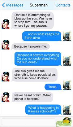 Superman doesn't need to drive! Marvel Jokes, Marvel Funny, Marvel Dc Comics, Funny Comics, Avengers Memes, Stupid Funny Memes, Funny Texts, Gifs Hilarious, Funny Videos