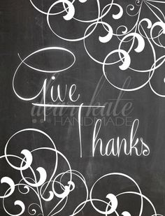 Give Thanks- Thanksgiving Chalkboard Print on Etsy, $5.00